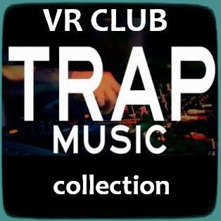 Trap Music [VR Club]